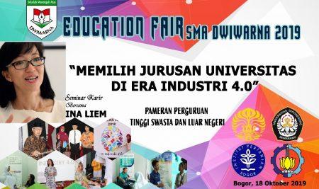 EDUCATION FAIR – SMA DWIWARNA 2019